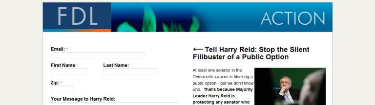 FireShot capture #023 - 'action_firedoglake_com I Call them out_ Tell Harry Reid to expose the Democrats who want to filibuster a public option' - action_firedoglake_com_page_s_hccallthemout_source=email&subsource=fwd