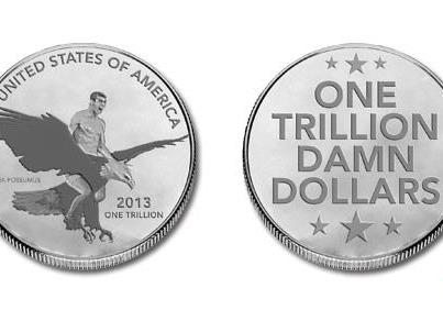 582331_10151380187131438_1089249859_n - ONE-TRILLION-DOLLARS-COIN