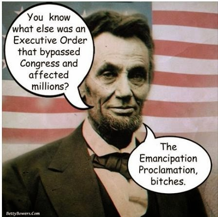 Abraham Lincoln's Executive Order Effective January 1, 1863 - EMANCIPATION PROCLAMATION!