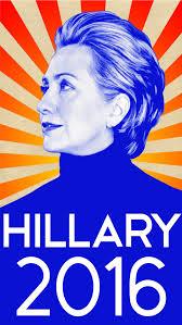 HILLARY FOR PRESIDENT - 2016