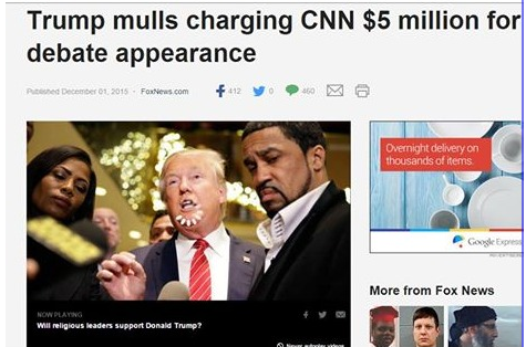 TRUMP --- MULLS CHARGING CNN $5-MILLION FOR DEBATE APPEARANCE --- 12-11-15
